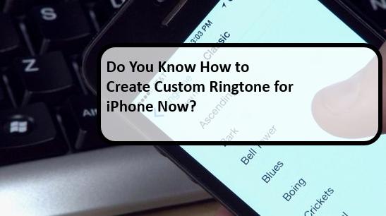 how to create custom ringtone for iphone