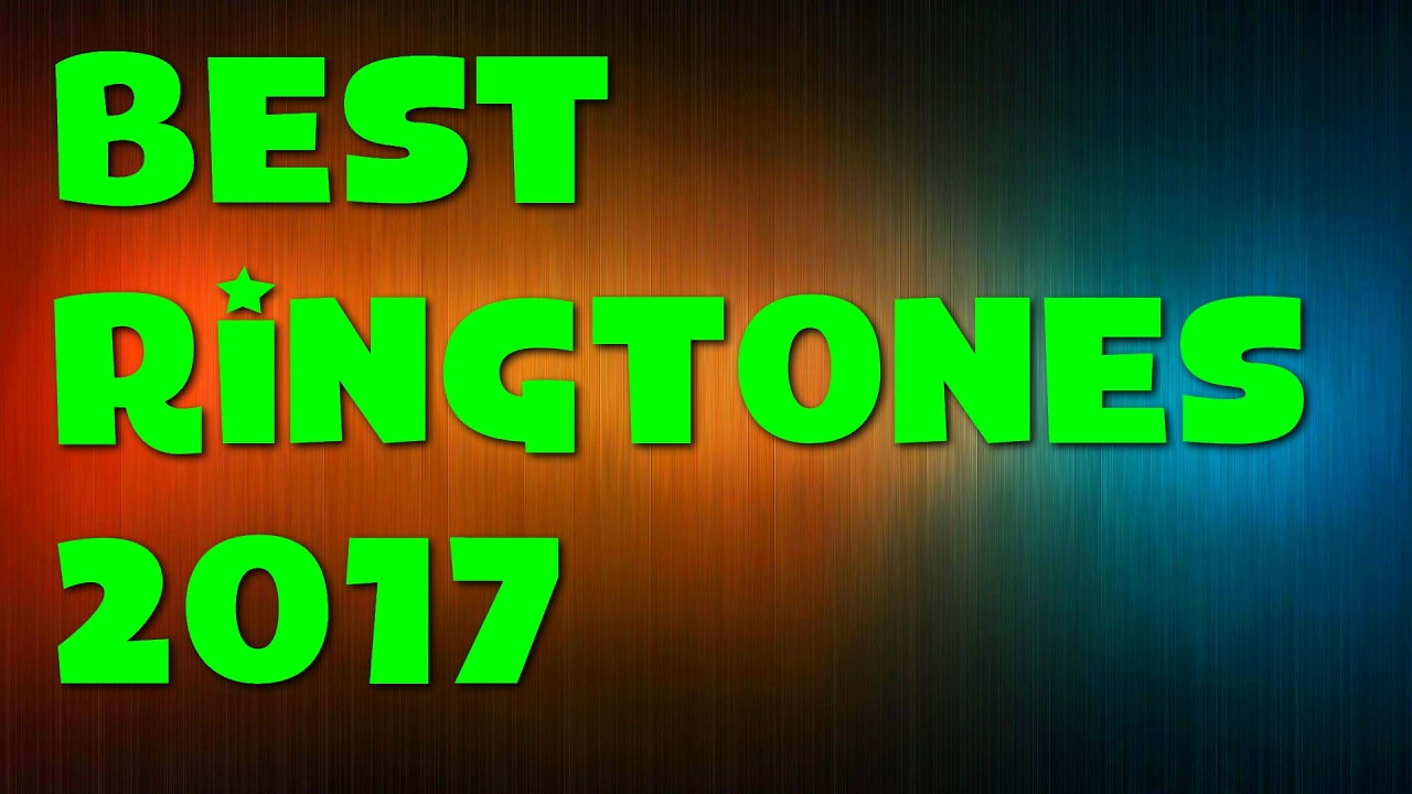 Top ringtones in 2017
