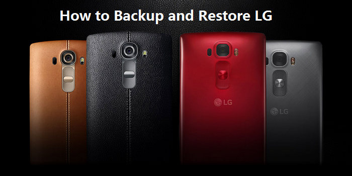 how to backup LG devices and then restore