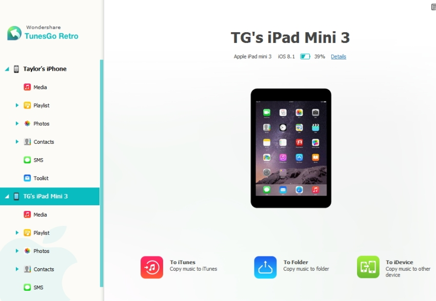 Transfer Music from iPad to iPhone using TunesGo Retro - step 2: connect both your iPad and your iPhone to your PC
